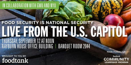 Conversations About Food: Food Tank Live from the U.S. Capitol tickets