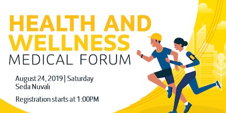 Health and Wellness Medical Forum - NUVALI tickets