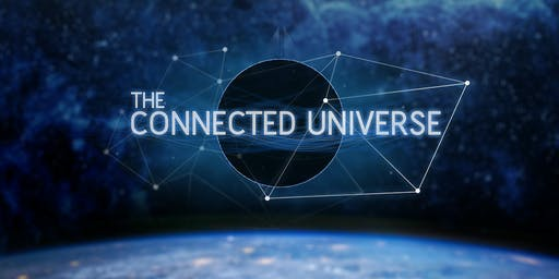 The Connected Universe - Encore Screening - Mon 25th November - Perth