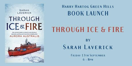 Book Launch - THROUGH ICE & FIRE by Sarah Laverick tickets