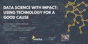 Data Science with Impact - Using Technology for a Good...