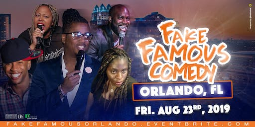 Fake Famous Comedy Tour (Orlando)