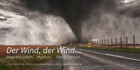 Der Wind, der Wind... Tickets