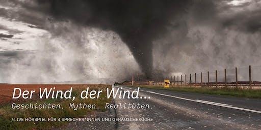 Der Wind, der Wind...