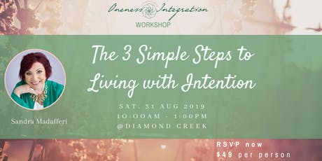 The 3 Simple Steps to Living with Intention tickets
