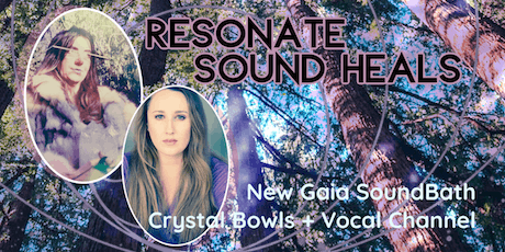Resonate, New Gaia SoundBath, with Brittany Loewen & Nicola Buffa tickets