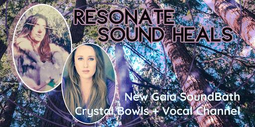 Resonate, New Gaia SoundBath, with Brittany Loewen & Nicola Buffa