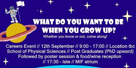 Careers Event (Physical Sciences)- What do you want to be when you grow up? tickets