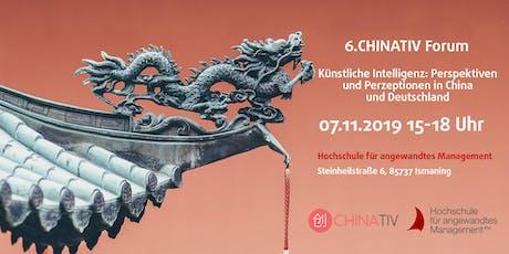 6. CHINATIV Forum Künstliche Intelligenz: Perspektiven und Perzeptionen in China und Deutschland tickets