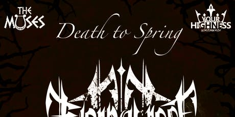 Death to Spring tickets