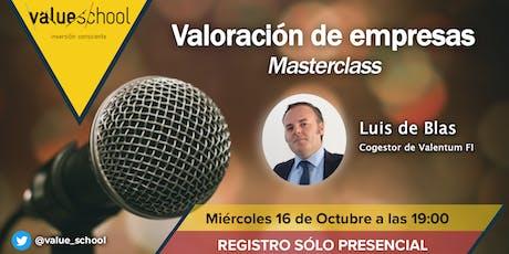 Valoración de empresas. Masterclass a cargo de Luis de Blas (Valentum) entradas