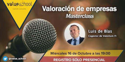 Valoración de empresas. Masterclass a cargo de Luis de Blas (Valentum)