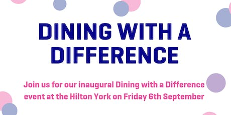 Dining With A Difference- Changing Lives tickets