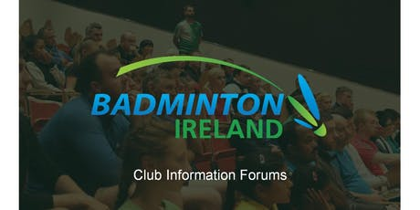 Badminton Ireland Club Information Forum - Leinster  tickets