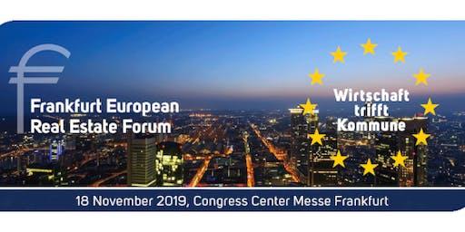EURO FINANCE WEEK - Frankfurt European Real Estate Forum FEREF - 18 November 2019