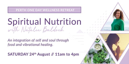 Spiritual Nutrition - One Day Wellness Retreat