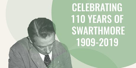 Celebrating 110 years of Swarthmore tickets