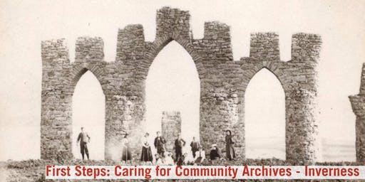 First Steps: Caring for Community Archives - Inverness