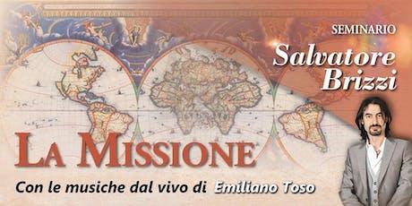 La Missione biglietti