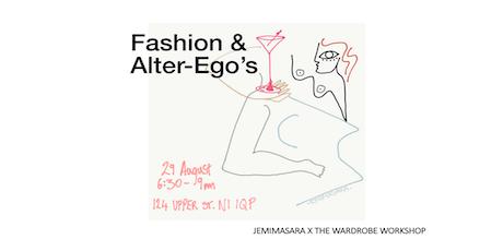 Fashion & Alter-Ego's  tickets