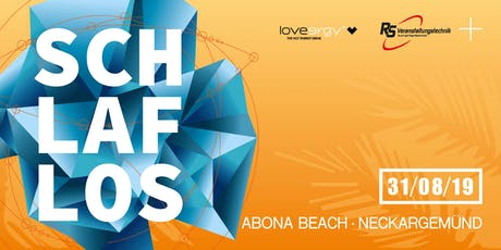 Schlaflos meets Abona Beach Tickets