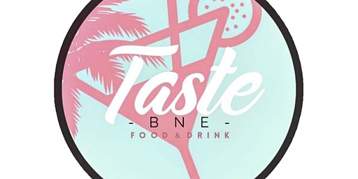 Taste BNE Food & Drink Tour!