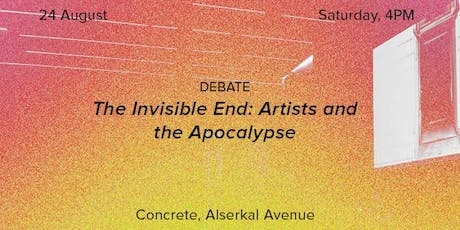 Debate | The Invisible End: Artists and the Apocalypse tickets