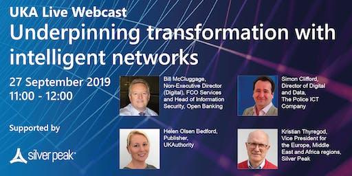 Underpinning transformation with intelligent networks