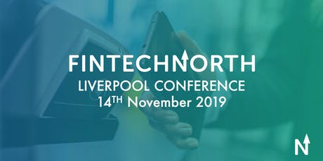 FinTech North Liverpool Conference tickets