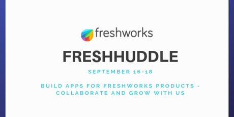 FreshHuddle - Build apps for Freshworks products tickets