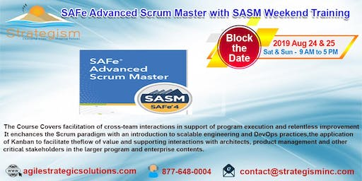 SAFe® 4.0 Advanced Scrum Master & SASM Certification weekend Training in Fremont-Aug 24,25-2019