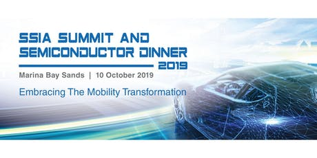 SSIA Summit and Semiconductor Dinner 2019 tickets