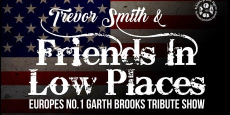 Friends in Low Places - Garth Brooks Tribute tickets