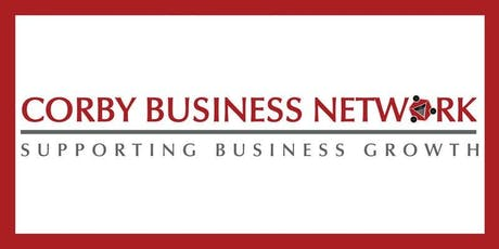 Corby Business Network August 2019 Meeting tickets