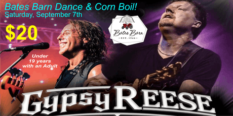 Bates Barn Dance & Corn Boil with Gypsy Reese tickets
