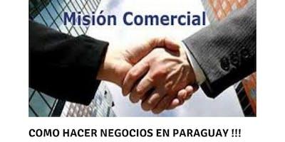MISIÓN COMERCIAL A PARAGUAY - Agosto 19