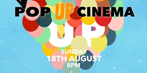 Pop UP Cinema at The Up In Arms: Up