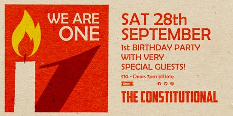 We Are One - The Constitutional 1st Birthday tickets