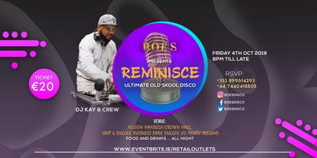 Reminisce- Ultimate Old Skool Disco- Taking you down memory lane. tickets