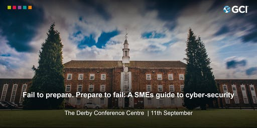 A SMEs Guide to Cyber-Security - 11th September in Derby