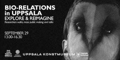 Bio-relationer i Uppsala / Bio-relations in Uppsala