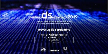 MeetingDSalamanca2019.  Digitalización de la experiencia usuario y Empresa entradas