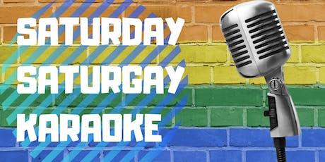 SaturGAY Saturday Karaoke!  tickets