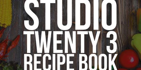Studio Twenty 3 - Recipe Book Launch tickets