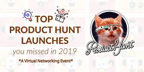 Top Product Hunt launches you missed in 2019 tickets