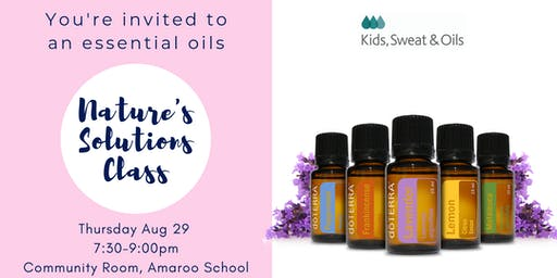 Essential Oils - Nature's Solutions Class
