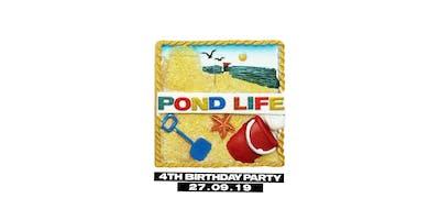 Pond Life's 4th Birthday