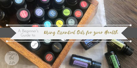 A Beginner's Guide to Essential Oils tickets