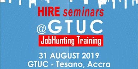 HIREghana's 2nd  JobHunting Training tickets