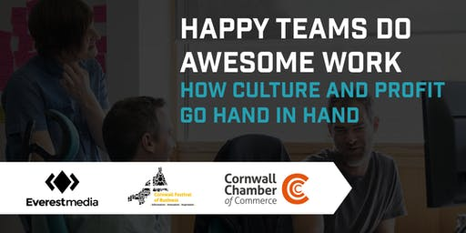 Happy Teams Do Awesome Work - How Culture and Profit go Hand in Hand